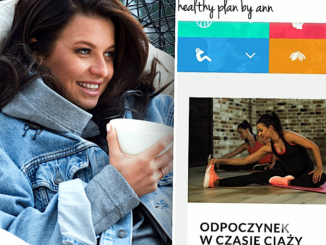 Anna Lewandowska i jej blog – Healthy plan by Ann