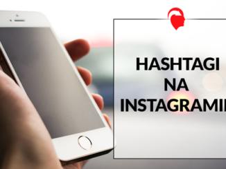 Jak dobrać hashtagi na Instagrama, aby pozyskać nowych followersów? Poznaj najpopularniejsze hashtagi na Instagrama.